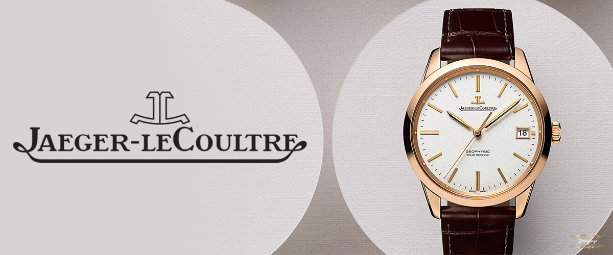 Jaeger-LeCoultre,  luxury watch company